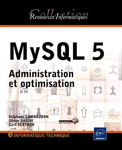 MySQL 5 Administration et optimisation